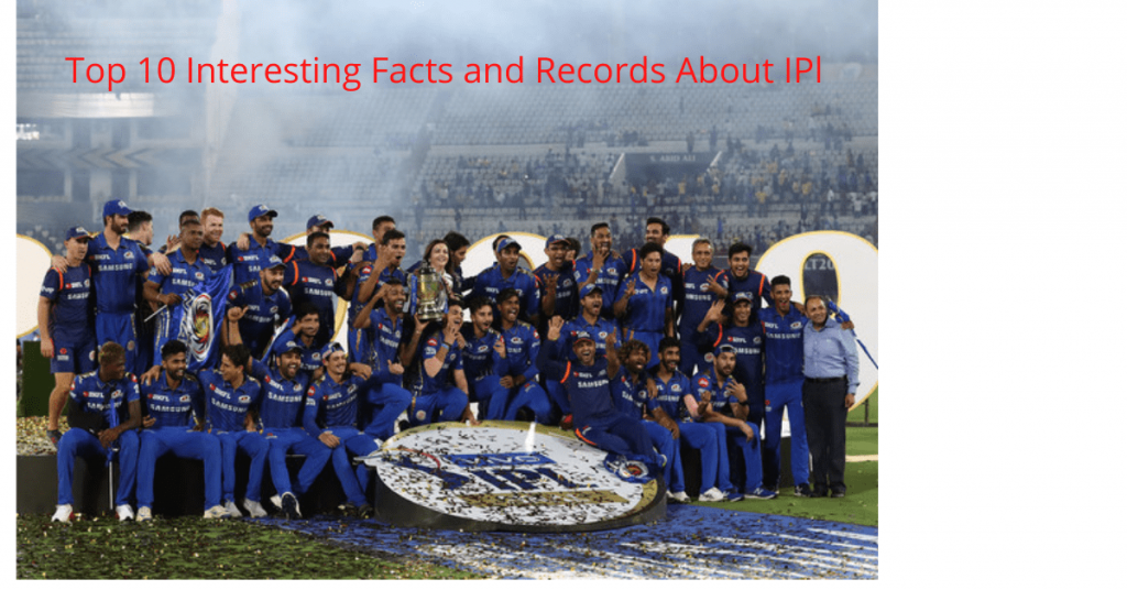 Top 10 interesting facts and records about IPL
